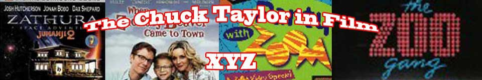The Chuck Taylor in Films: X - Y - Z banner