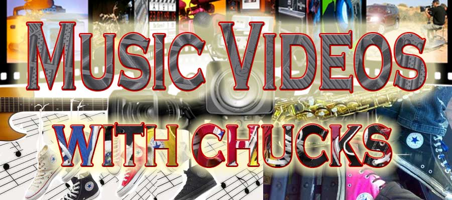 Music videos with chucks banner